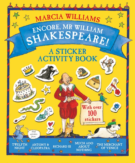ENCORE, MR WILLIAM SHAKESPEARE! : A STICKER ACTIVITY BOOK