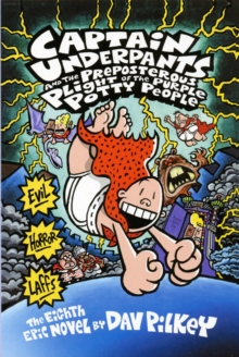 CAPTAIN UNDERPANTS AND THE PREPOSTEROUS PLIGHT