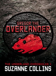 GREGOR THE OVERLANDER (UNDERLAND CHRONICLES 1)
