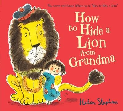 HOW TO HIDE A LION FROM GRANDMA
