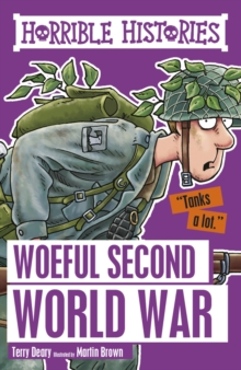 HORRIBLE HISTORIES WOEFUL SECOND WORLD WAR