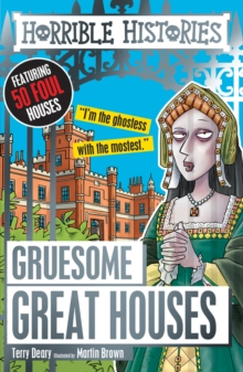 GRUESOME GREAT HOUSES