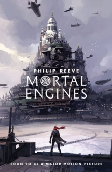 MORTAL ENGINES : 1