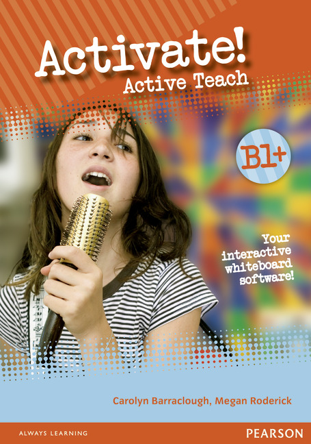 ACTIVATE! B1+ TEACHERS ACTIVE TEACH