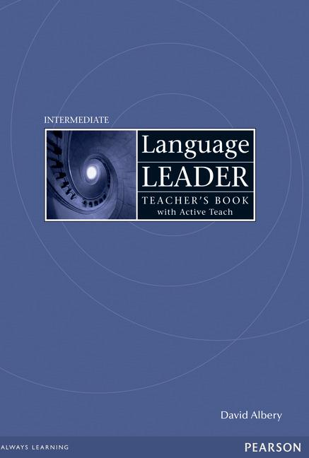 LANGUAGE LEADER INTERMEDIATE TEACHER'S BOOK/ AND ACTIVE TEACH PACK