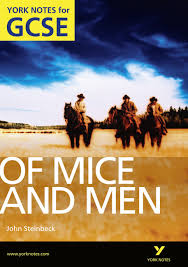 YORK NOTES FOR GCSE - OF MICE AND MEN