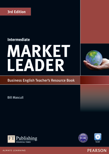 MARKET LEADER 3RD EDITION INTERMEDIATE TEACHER'S RESOURCE BOOK/TESTMASTER CD-ROM PACK