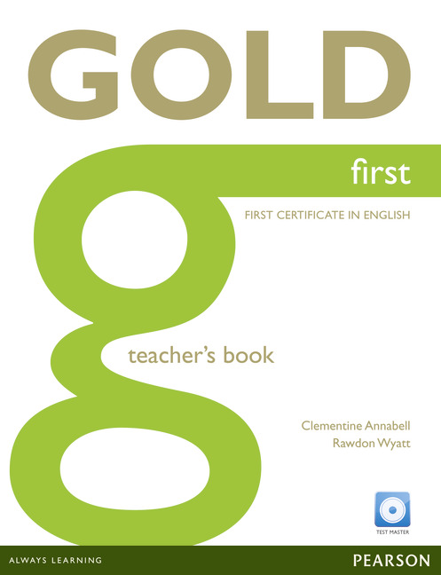 GOLD FIRST TEACHER'S BOOK WITH TEST MASTER CD-ROM PACK