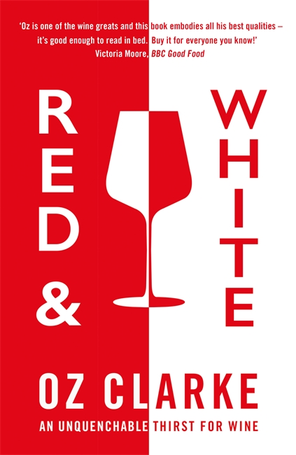 RED & WHITE : AN UNQUENCHABLE THIRST FOR WINE