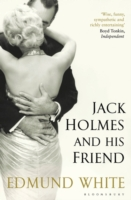 JACK HOLMES AND HIS FRIENDS