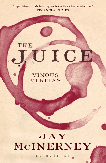 THE JUICE : VINOUS VERITAS