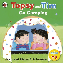 TOPSY AND TIME GO CAMPING