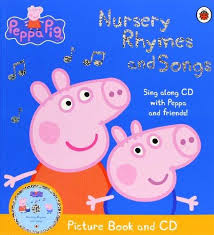 PEPPA PIG NURSERY RHYMES AND SONGS & CD