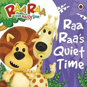 RAA RAA'S QUIET TIME STORYBOOK