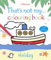 THAT'S NOT MY... COLOURING BOOK: HOLIDAY