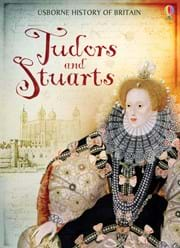 HISTORY OF BRITAIN : TUDORS & STUARTS