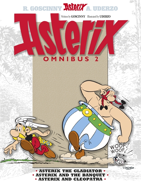 OMNIBUS : ASTERIX THE GLADIATOR, ASTERIX AND THE BANQUET, ASTERIX AND CLEOPATRA : 2