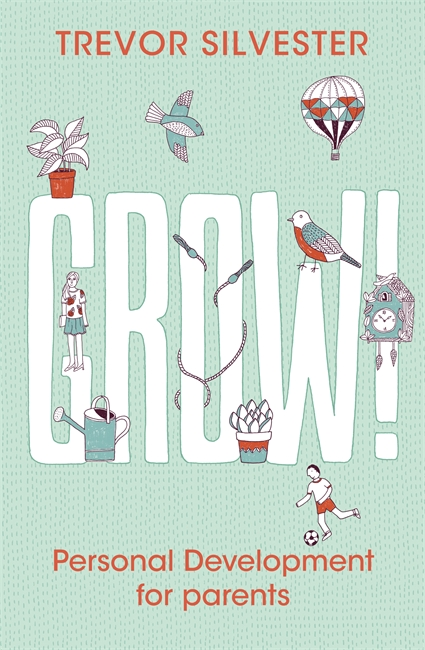 GROW! : PERSONAL DEVELOPMENT FOR PARENTS