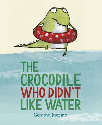 CROCODILE WHO DIDN'T LIKE WATER, THE