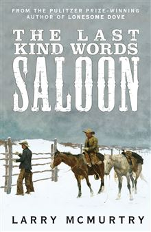 LAST KIND WORDS SALOON, THE