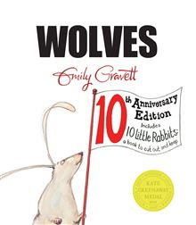 WOLVES (10TH ANNIVERSARY EDITION)