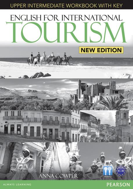 ENGLISH FOR INTERNATIONAL TOURISM UPPER-INTERMEDIATE NEW EDITION WORKBOOK WITH KEY/CD PACK