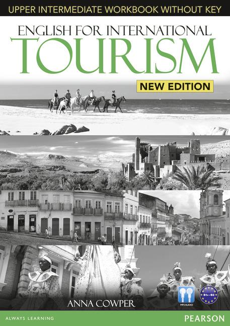 ENGLISH FOR INTERNATIONAL TOURISM UPPER-INTERMEDIATE NEW EDITION WORKBOOK WITHOUT KEY & CD PACK