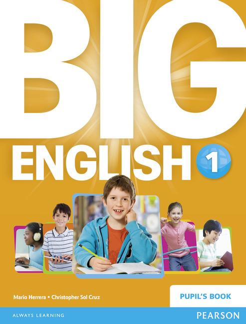 BIG ENGLISH (BRENG) 1 PUPIL'S BOOK
