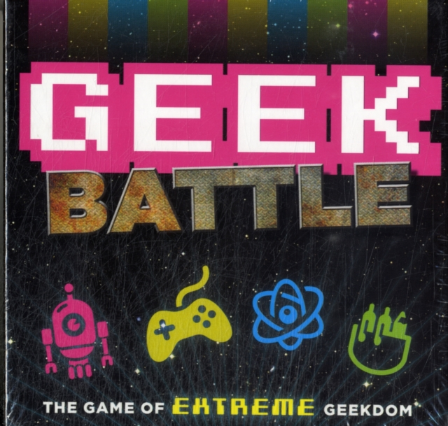 GEEK BATTLE : THE GAME OF EXTREME GEEKDOM