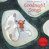 GOODNIGHT SONGS : ILLUSTRATED BY TWELVE AWARD-WINNING PICTURE BOOK ARTISTS