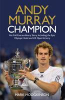 ANDY MURRAY: CHAMPION