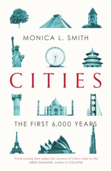 CITIES : THE FIRST 6,000 YEARS