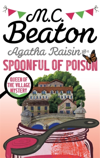AGATHA RAISIN AND A SPOONFUL OF POISON : 19