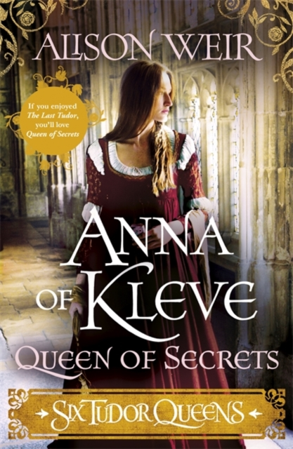 ANNA OF KLEVE, QUEEN OF SECRETS