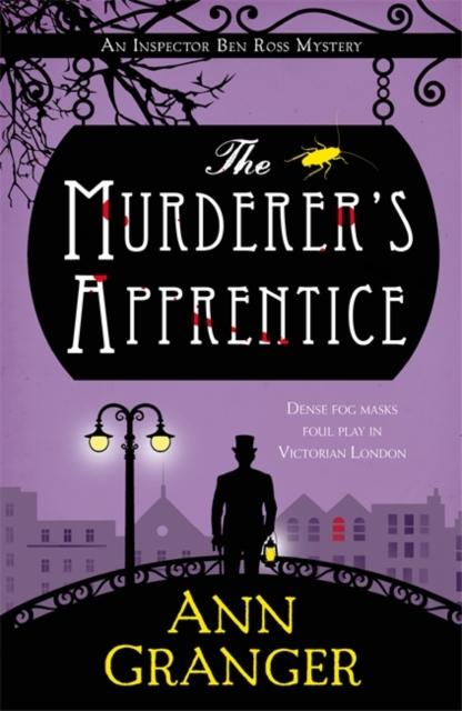 THE MURDERER'S APPRENTICE: INSPECTOR BEN ROSS MYSTERY