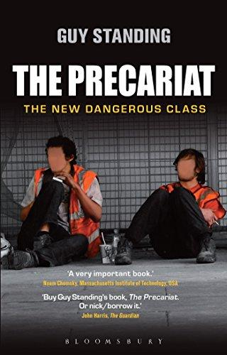 PRECARIAT : THE NEW DANGEROUS CLASS, THE