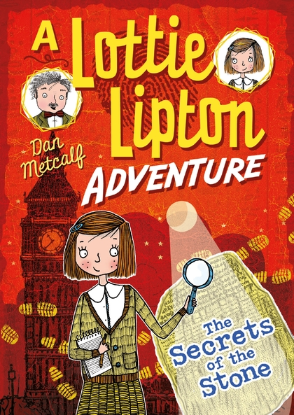 SECRETS OF THE STONE A LOTTIE LIPTON ADVENTURE