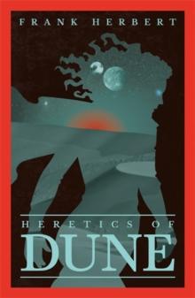 HERETICS OF DUNE : THE FIFTH DUNE NOVEL