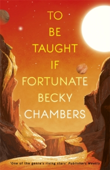 TO BE TAUGHT, IF FORTUNATE : A NOVELLA