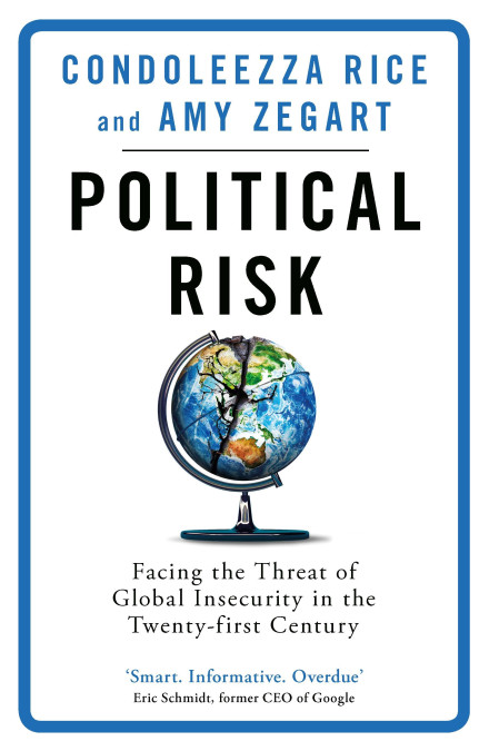 POLITICAL RISK : FACING THE THREAT OF GLOBAL INSECURITY IN THE TWENTY-FIRST CENTURY