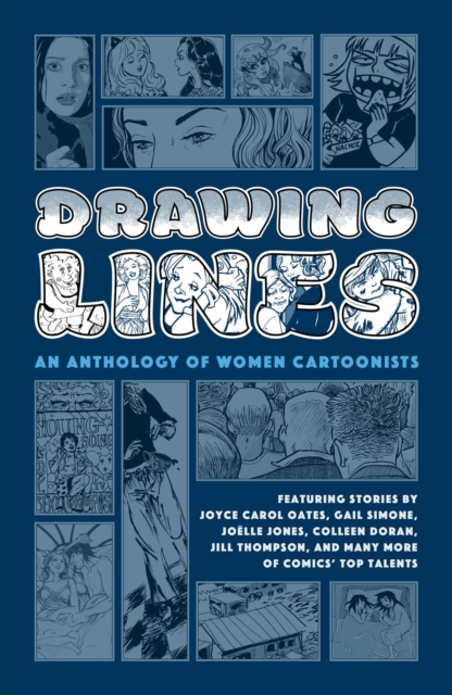 DRAWING LINES : AN ANTHOLOGY OF WOMEN CARTOONISTS