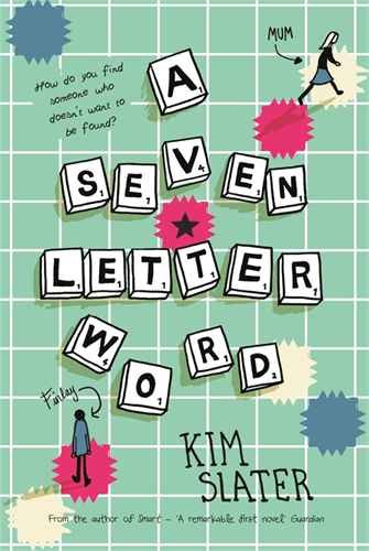SEVEN LETTER WORD, A