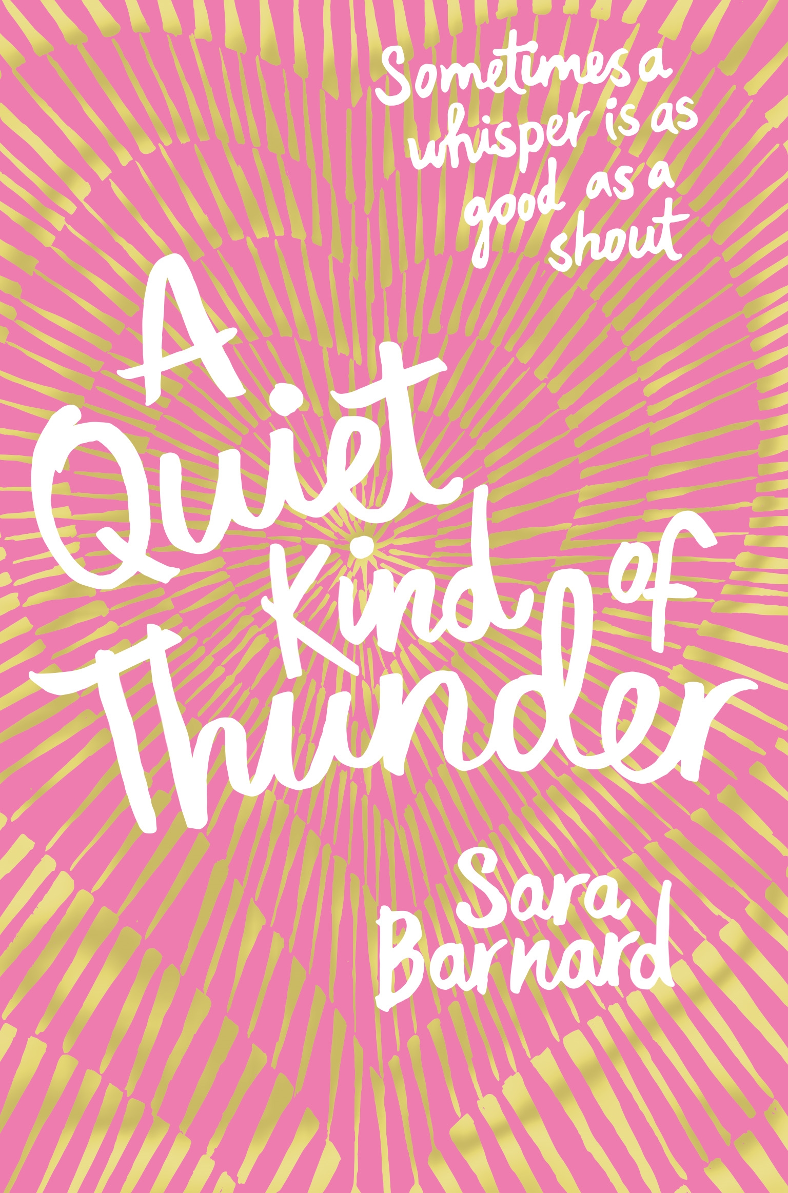 QUIET KIND OF THUNDER, A