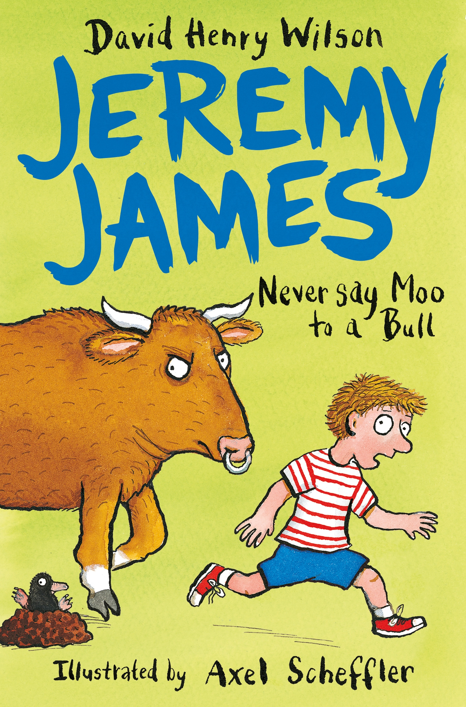 JEREMY JAMES: NEVER SAY MOO TO A BULL