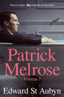 PATRICK MELROSE VOLUME 2 : MOTHER'S MILK AND AT LAST