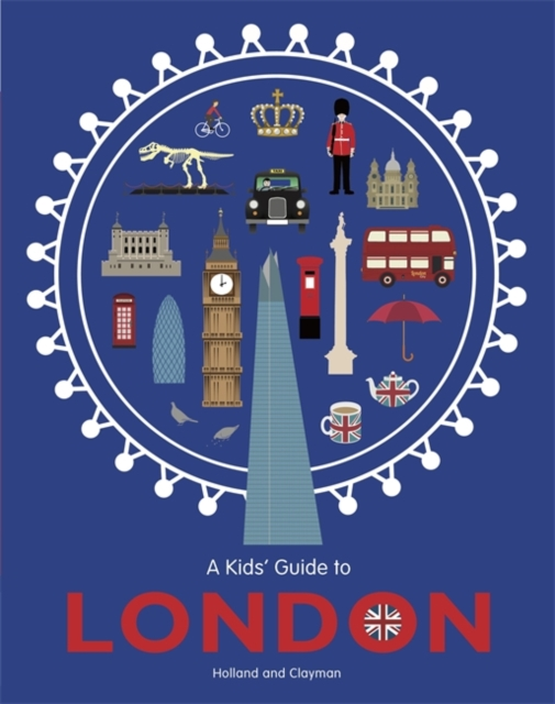 A KID'S GUIDE TO LONDON