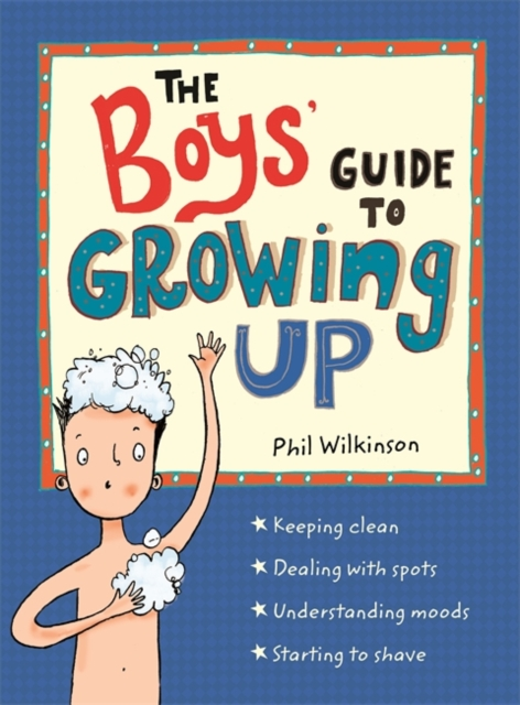 BOYS GUIDE TO GROWING UP