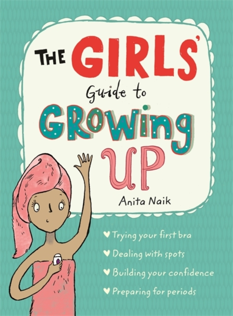 GIRLS GUIDE TO GROWING UP