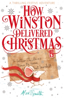 HOW WINSTON DELIVERED CHRISTMAS