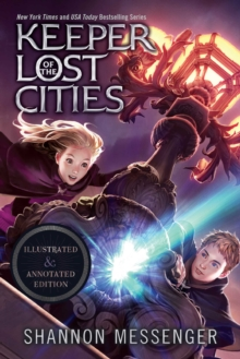 KEEPER OF THE LOST CITIES ILLUSTRATED AND ANNOTATED